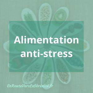 Alimentation Anti Stress